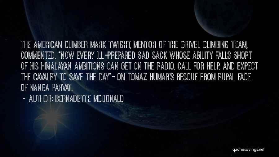 Best Mark Twight Quotes By Bernadette McDonald