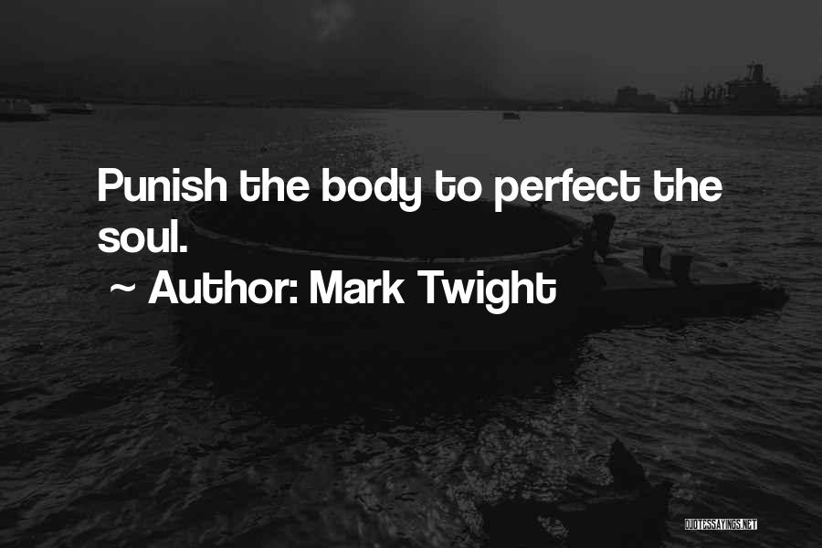 Best Mark Twight Quotes By Mark Twight