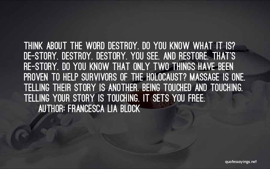 Best Massage Therapy Quotes By Francesca Lia Block