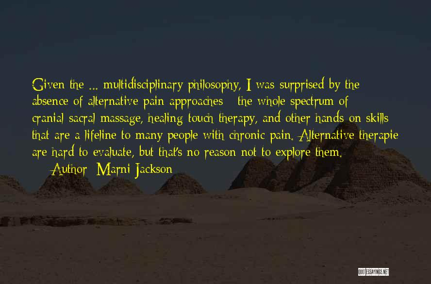 Best Massage Therapy Quotes By Marni Jackson