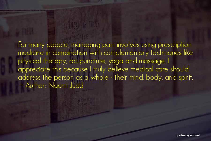 Best Massage Therapy Quotes By Naomi Judd