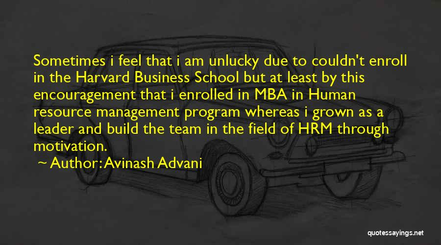 Best Mba Quotes By Avinash Advani