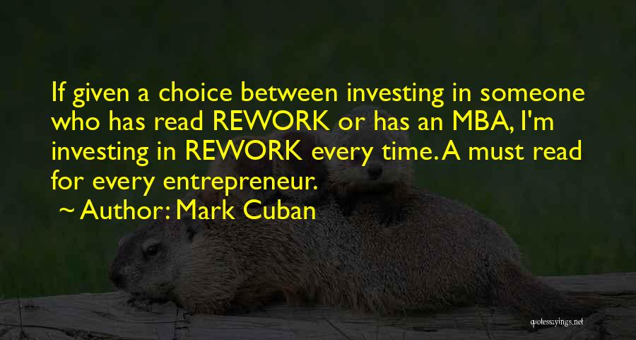 Best Mba Quotes By Mark Cuban