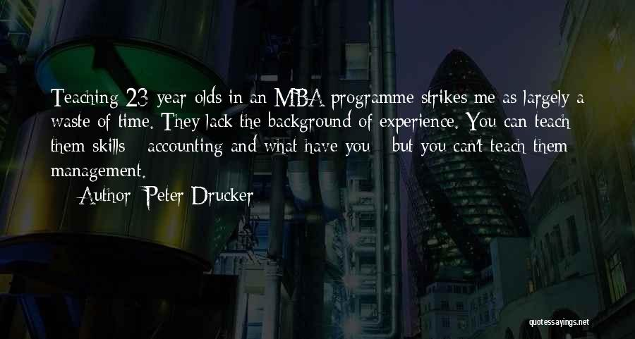 Best Mba Quotes By Peter Drucker