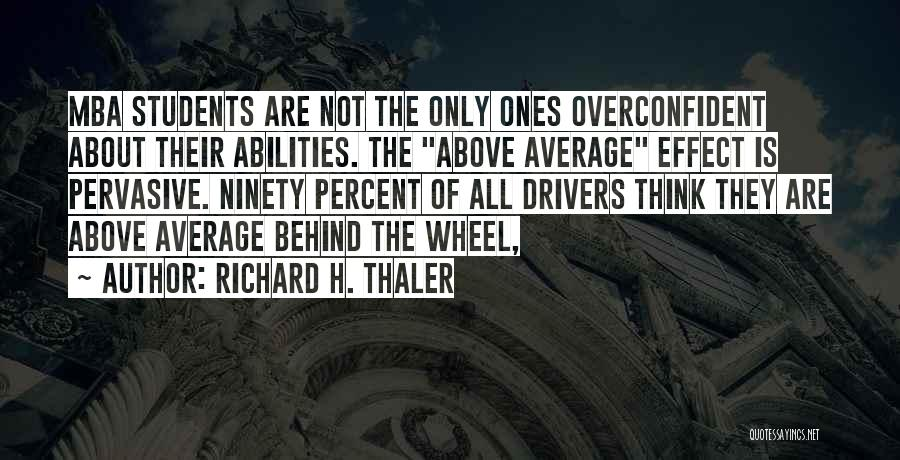 Best Mba Quotes By Richard H. Thaler