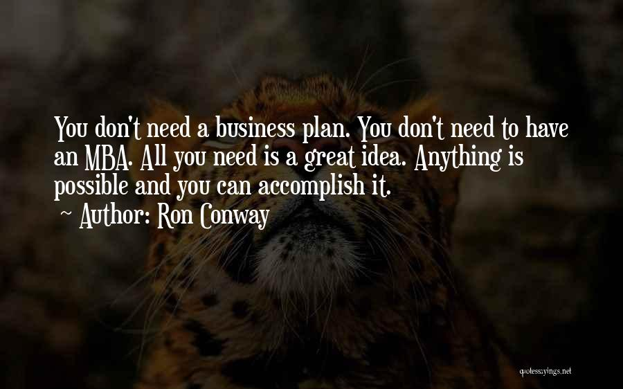 Best Mba Quotes By Ron Conway