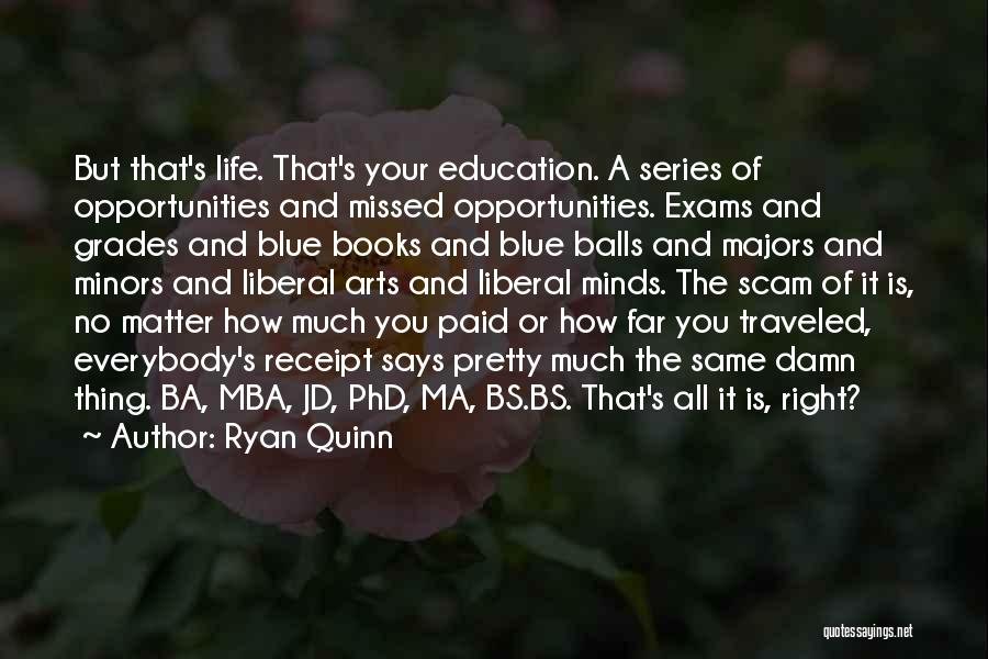 Best Mba Quotes By Ryan Quinn
