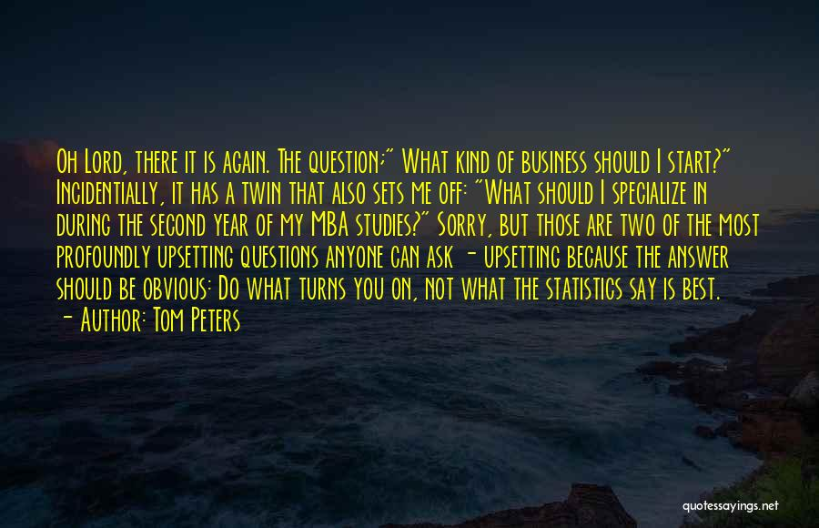 Best Mba Quotes By Tom Peters