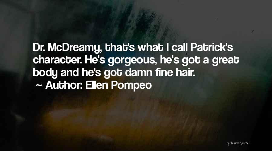 Best Mcdreamy Quotes By Ellen Pompeo