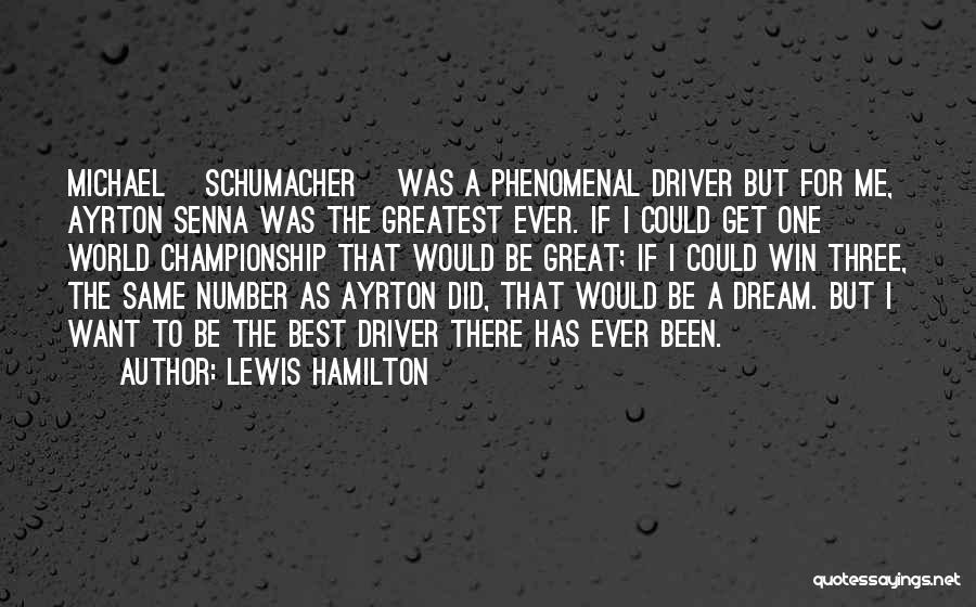 Best Michael Schumacher Quotes By Lewis Hamilton