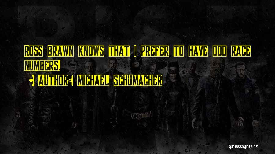 Best Michael Schumacher Quotes By Michael Schumacher