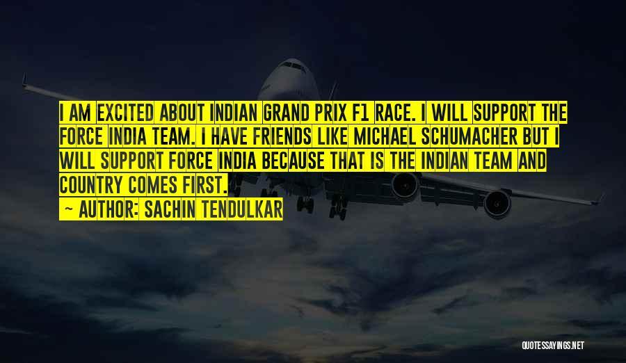 Best Michael Schumacher Quotes By Sachin Tendulkar