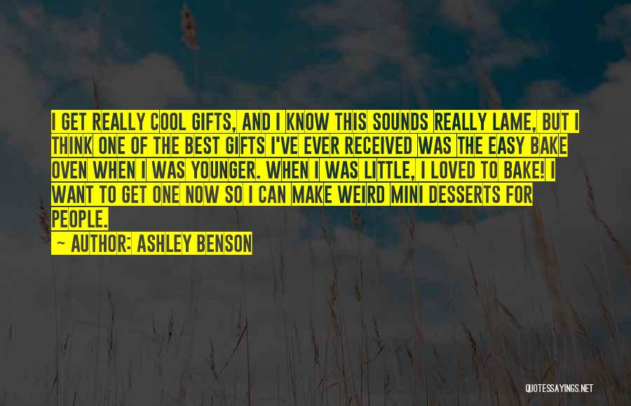 Best Mini Quotes By Ashley Benson