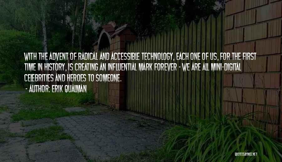 Best Mini Quotes By Erik Qualman
