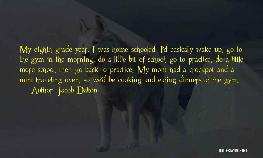 Best Mini Quotes By Jacob Dalton