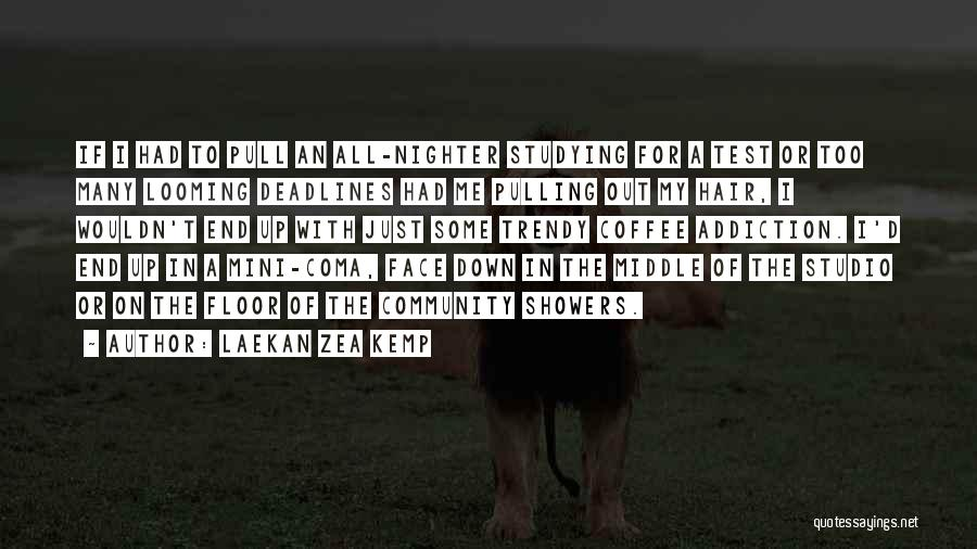 Best Mini Quotes By Laekan Zea Kemp