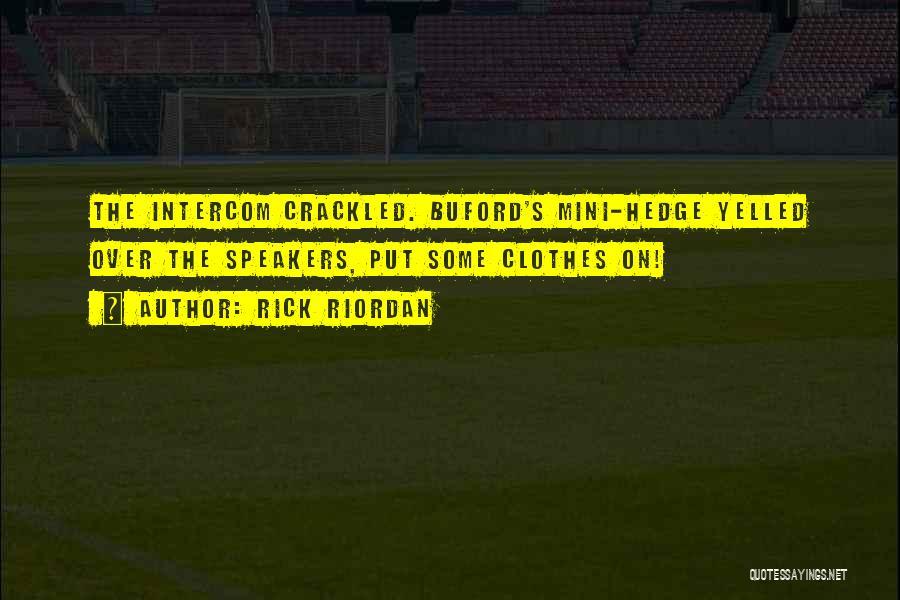 Best Mini Quotes By Rick Riordan