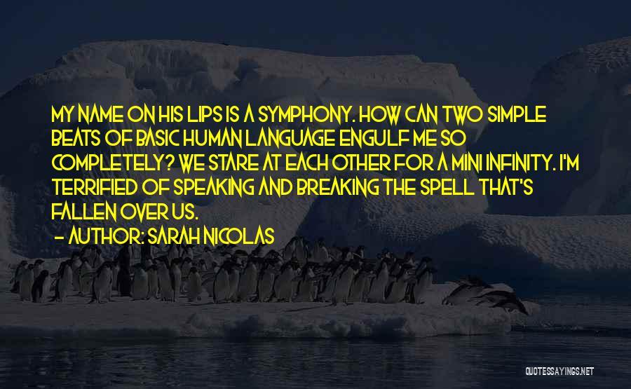 Best Mini Quotes By Sarah Nicolas
