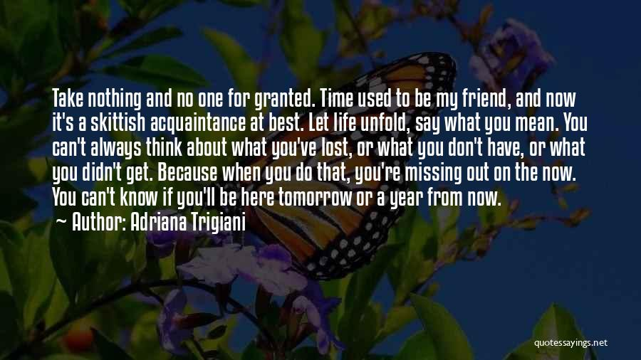Best Missing You Quotes By Adriana Trigiani