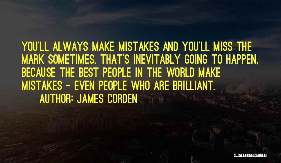 Best Missing You Quotes By James Corden