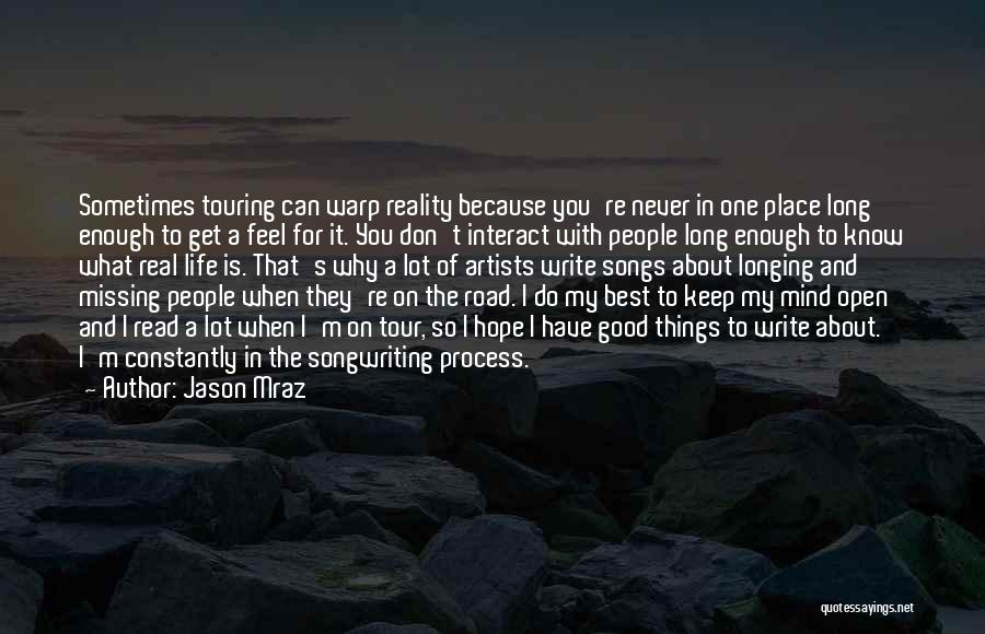 Best Missing You Quotes By Jason Mraz