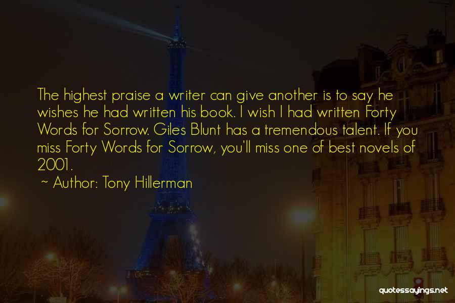 Best Missing You Quotes By Tony Hillerman