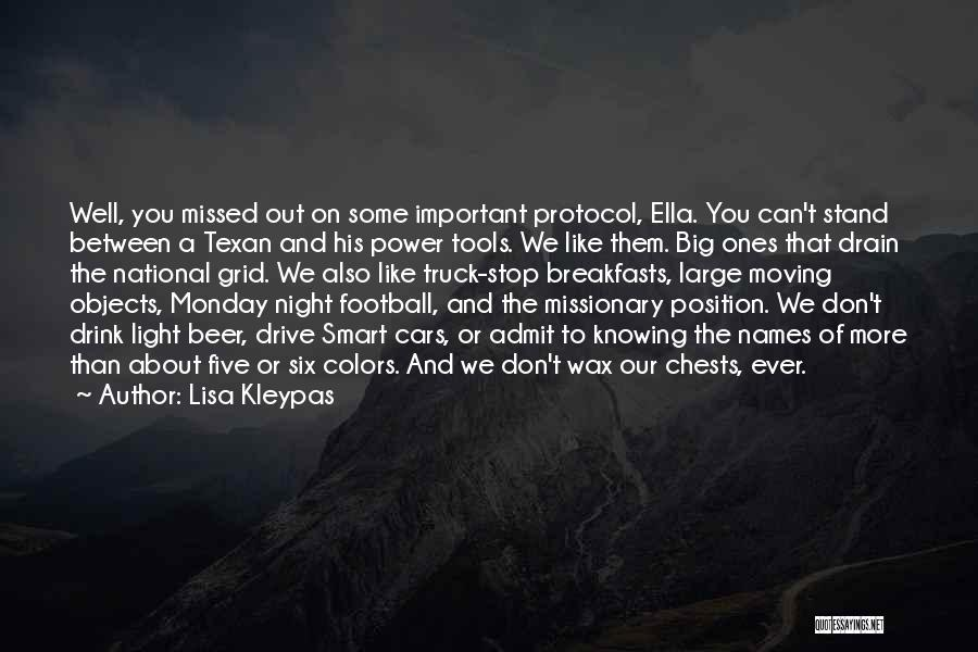 Best Monday Night Football Quotes By Lisa Kleypas