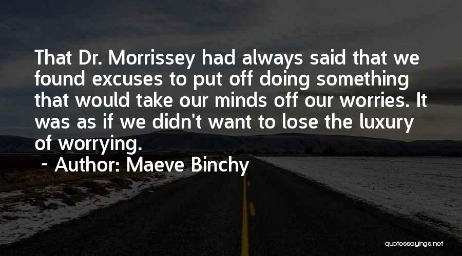 Best Morrissey Quotes By Maeve Binchy