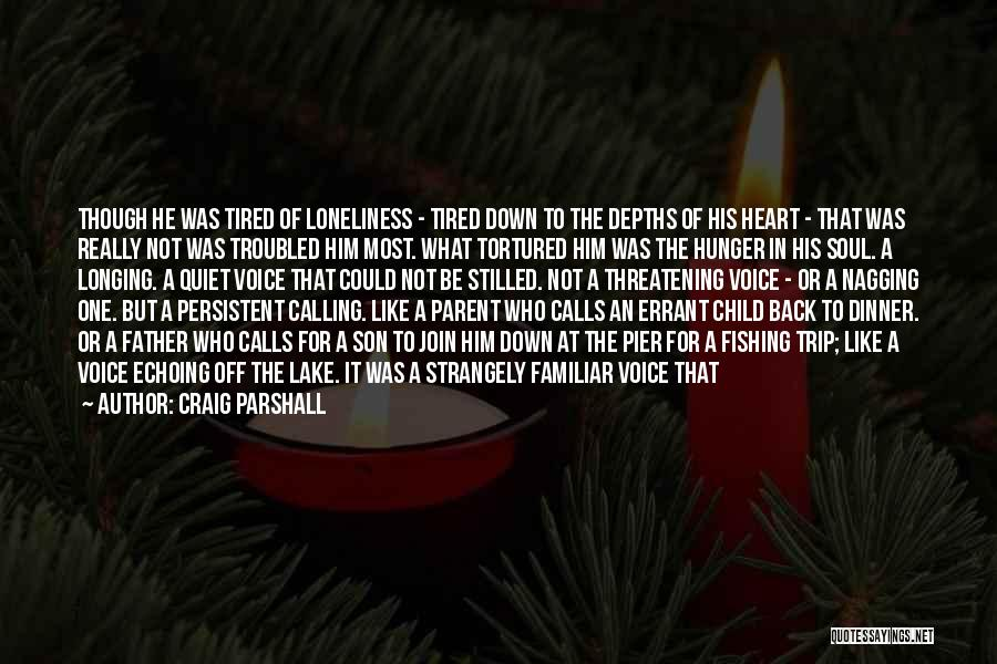 Best Nagging Quotes By Craig Parshall