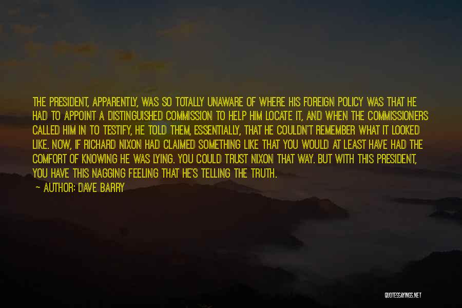 Best Nagging Quotes By Dave Barry