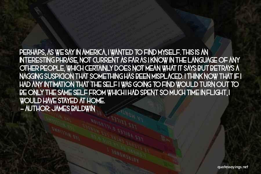Best Nagging Quotes By James Baldwin