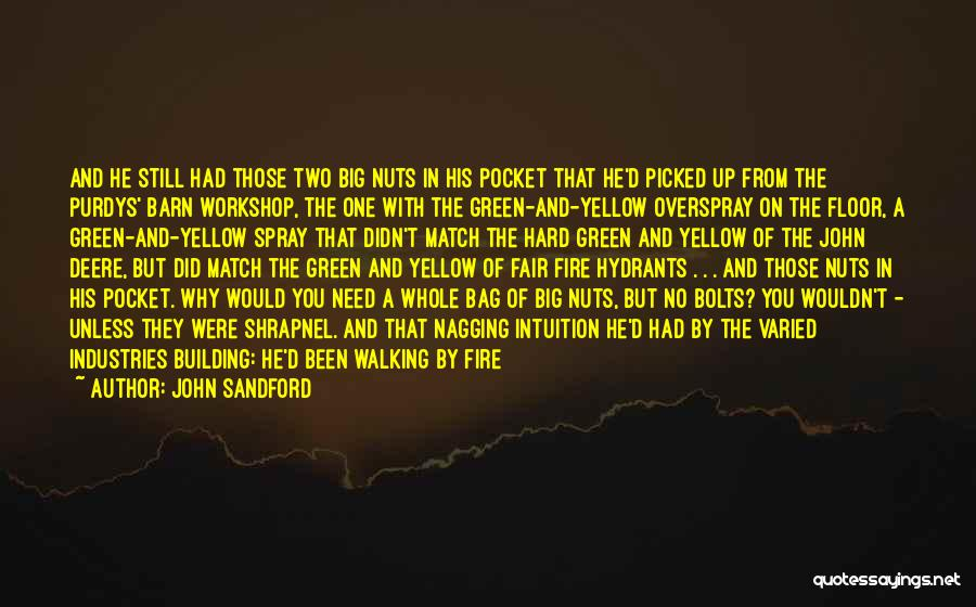 Best Nagging Quotes By John Sandford