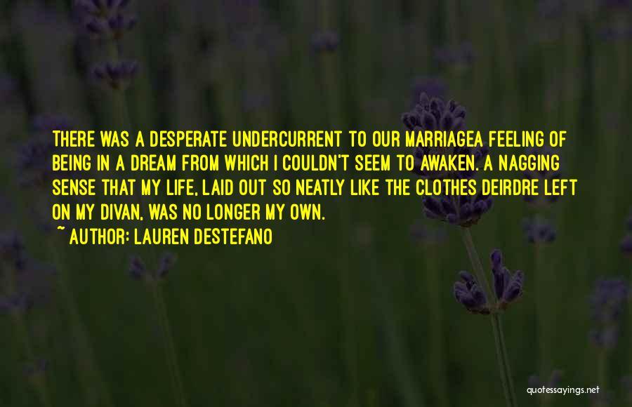 Best Nagging Quotes By Lauren DeStefano