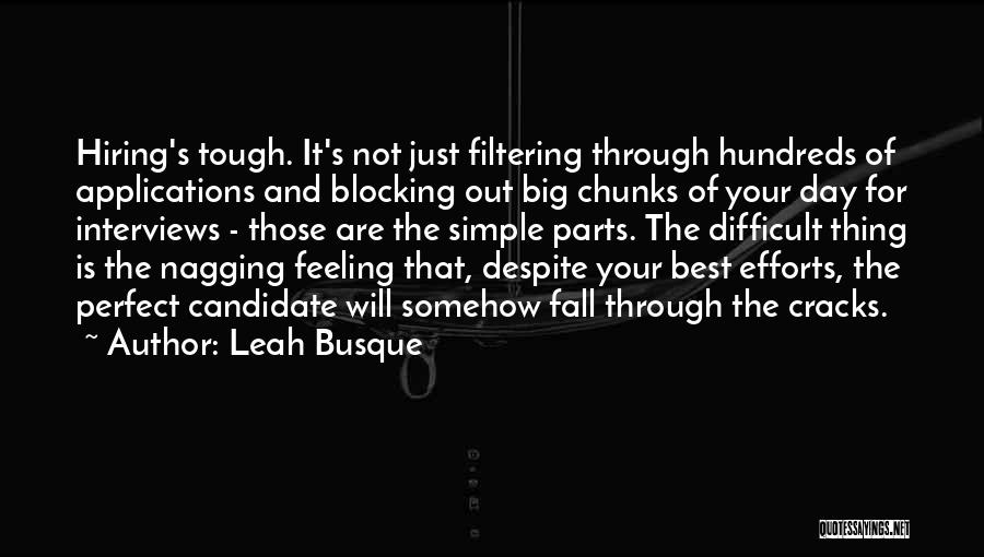 Best Nagging Quotes By Leah Busque