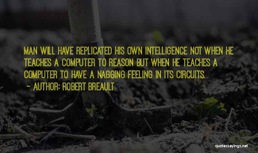 Best Nagging Quotes By Robert Breault