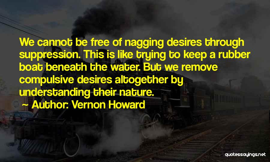 Best Nagging Quotes By Vernon Howard