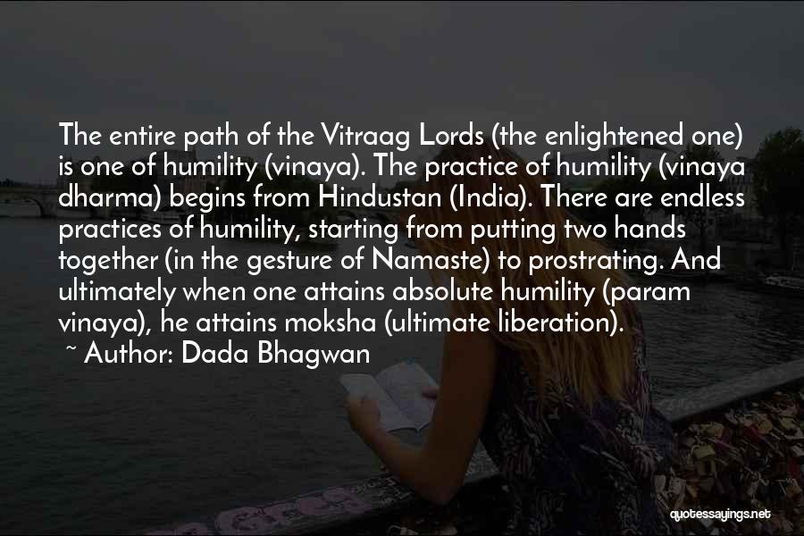 Best Namaste Quotes By Dada Bhagwan