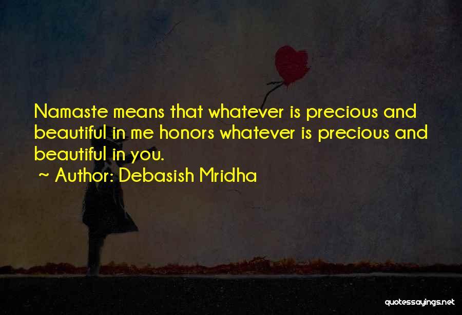 Best Namaste Quotes By Debasish Mridha