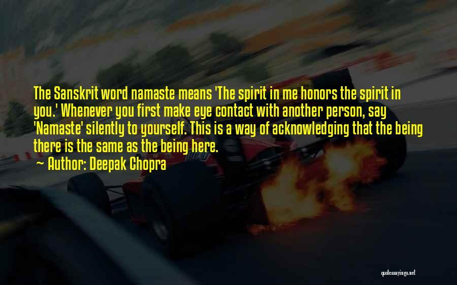 Best Namaste Quotes By Deepak Chopra