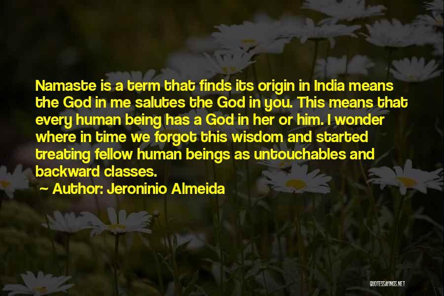 Best Namaste Quotes By Jeroninio Almeida