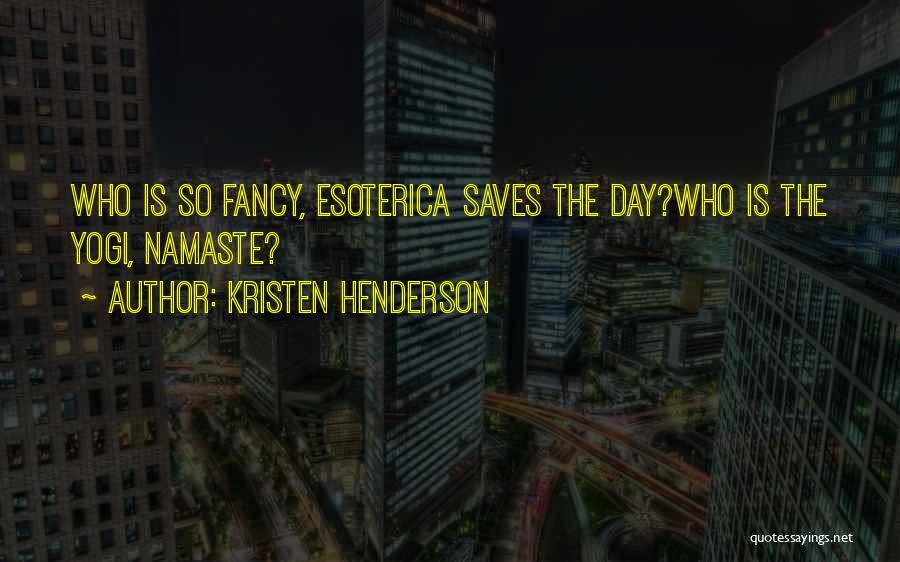 Best Namaste Quotes By Kristen Henderson