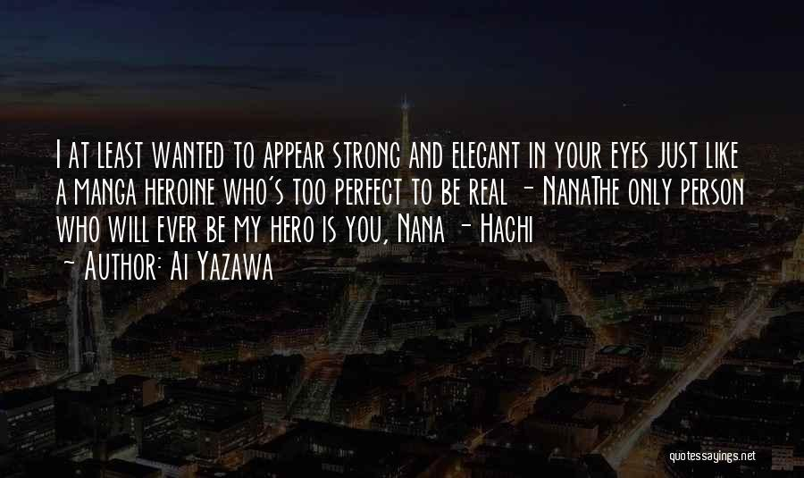 Best Nana Quotes By Ai Yazawa