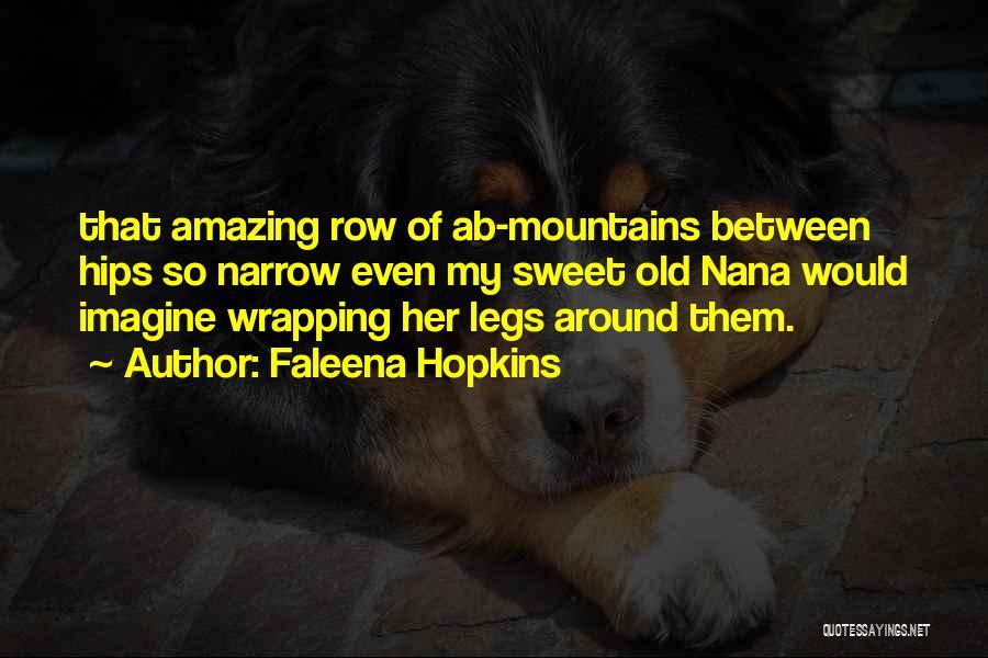 Best Nana Quotes By Faleena Hopkins