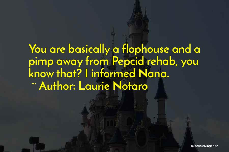 Best Nana Quotes By Laurie Notaro