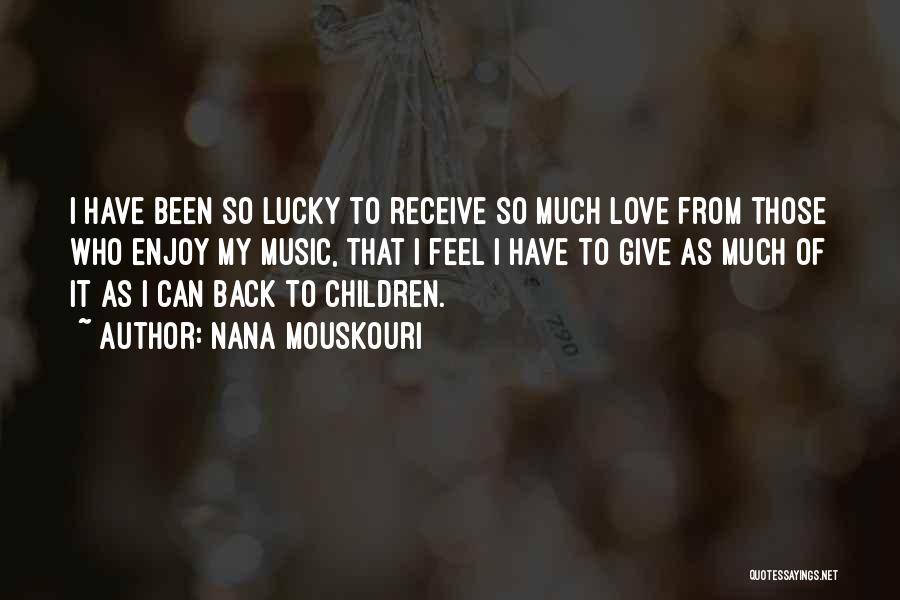 Best Nana Quotes By Nana Mouskouri