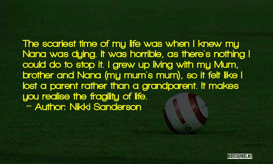 Best Nana Quotes By Nikki Sanderson