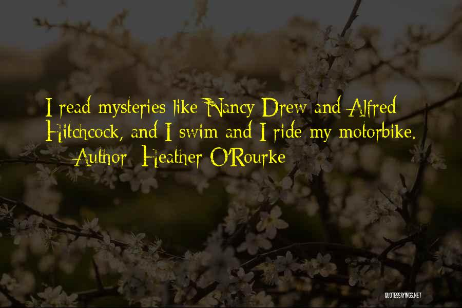 Best Nancy Drew Quotes By Heather O'Rourke