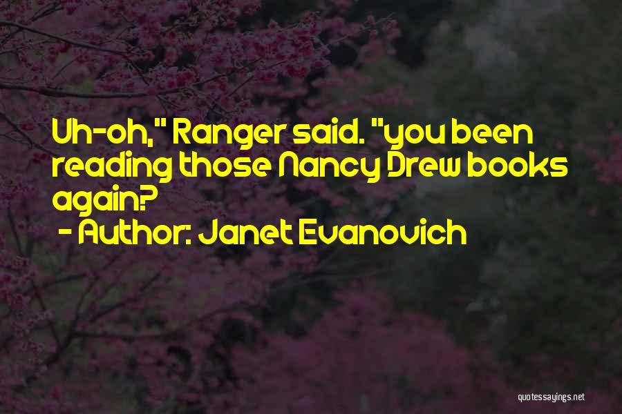 Best Nancy Drew Quotes By Janet Evanovich