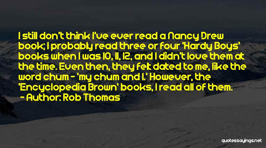 Best Nancy Drew Quotes By Rob Thomas