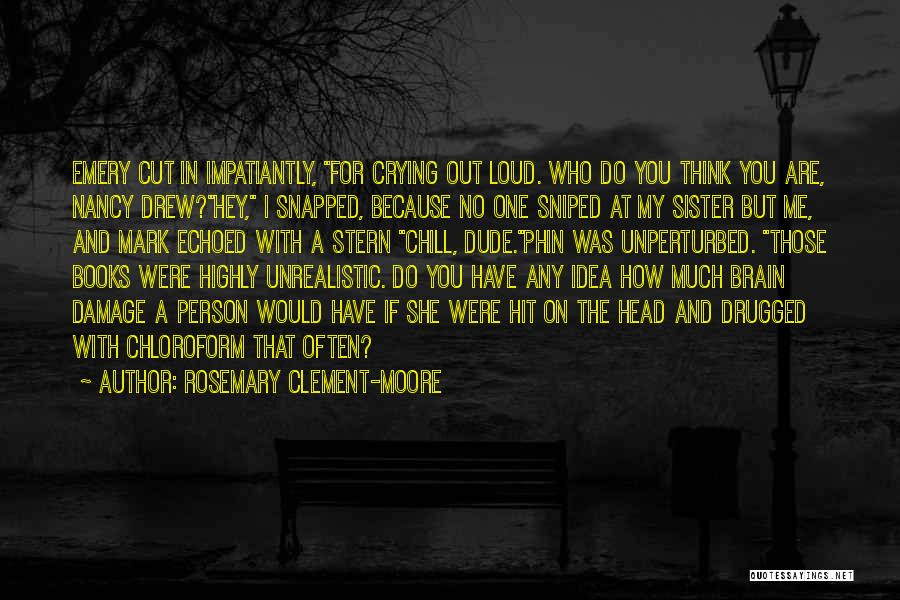 Best Nancy Drew Quotes By Rosemary Clement-Moore
